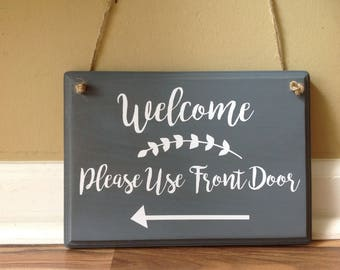 Charmant Welcome Please Use Front Door Wooden Sign Door Decor Hanging Sign Door Knob  Hanger Gray White Fun Hand Painted Sign Modern Design