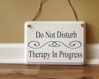 please do not disturb therapy in progress please do not etsy