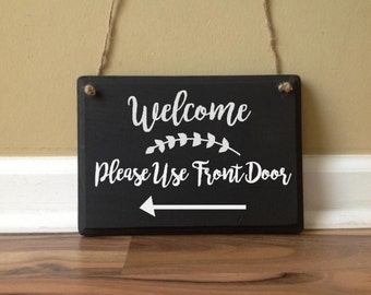 Welcome Please Use Front Door Wooden Sign Door Decor Hanging Sign Door Knob  Hanger Black White Fun Hand Painted Sign Modern Design