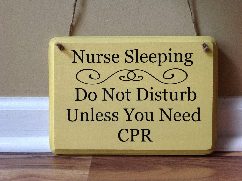 Nurse Sleeping Door Sign Do Not Disturb Unless You Need Etsy