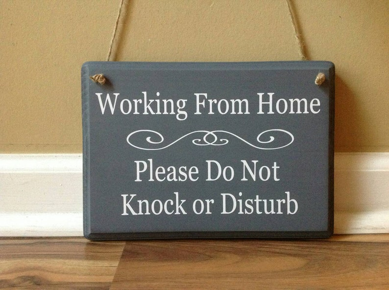 Image result for working from home sign