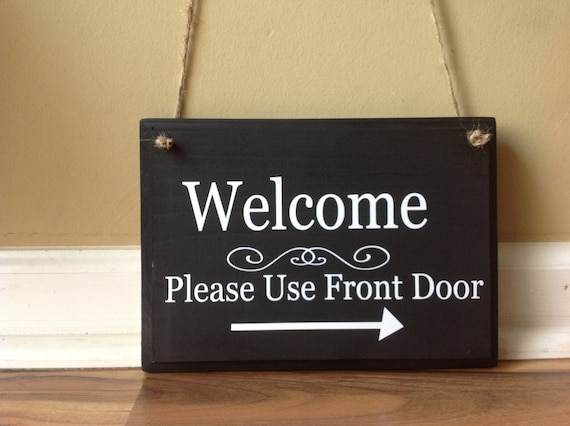 Attrayant Welcome Please Use Front Door Wooden Sign Door Decor Hanging | Etsy