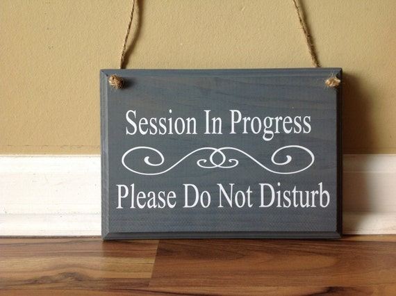 session in progress please do not disturb two sided double etsy