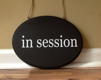 In Session Sign/ Double Sided/ Two Sided Sign/ Business Sign/ Please Do Not Disturb/ Open Closed Sign/ Custom Wording wooden sign plaque