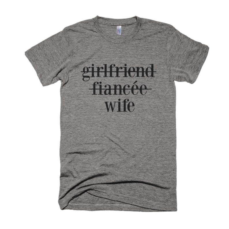 Girlfriend Fiancee Wife Shirt Wifey Shirt-Wedding image 0