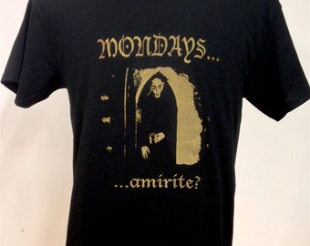 "Nosferatu ""Mondays...."" Tee"