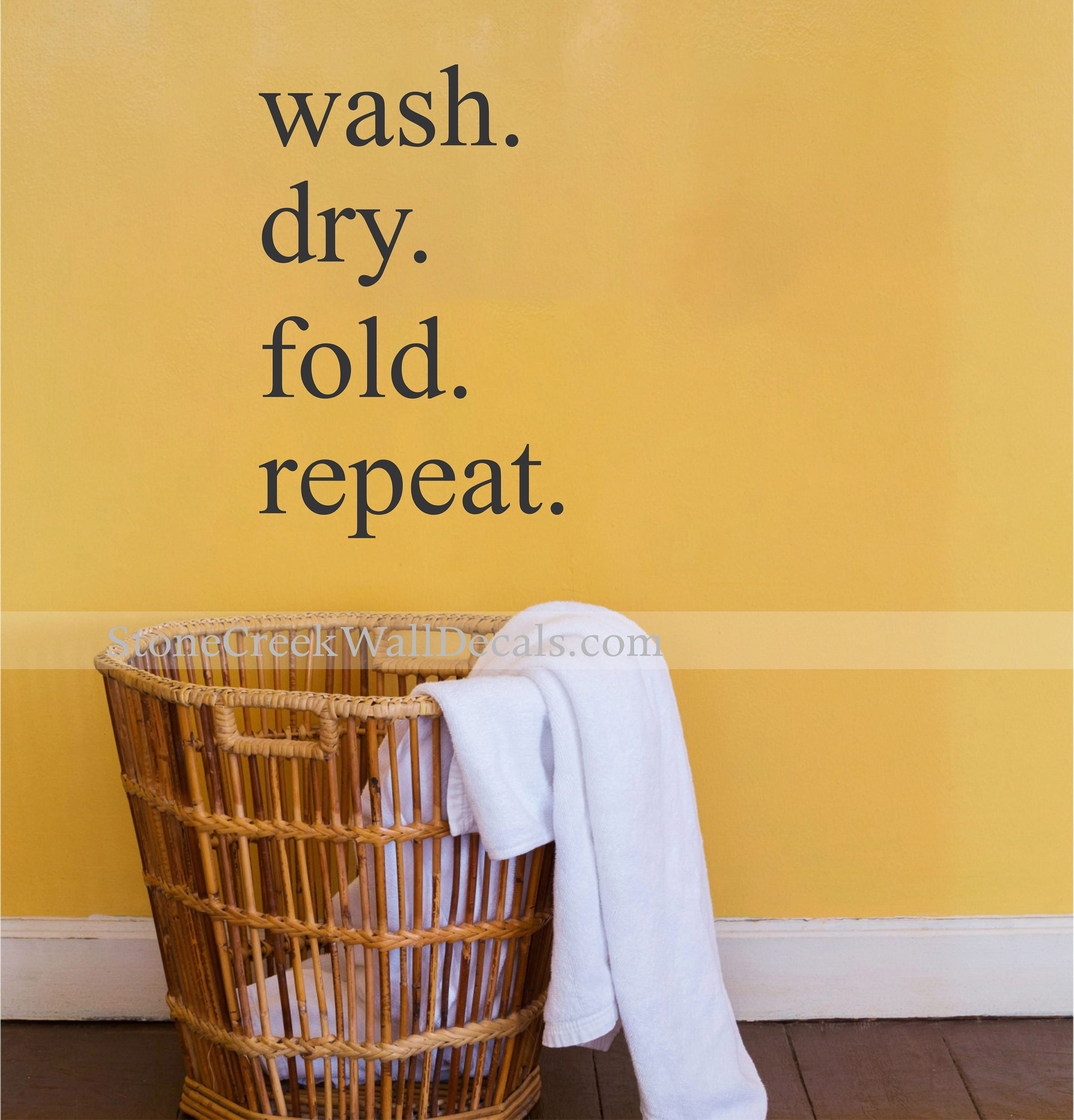 Laundry Room Decal Wash Fold Dry Repeat Decal Laundry Vinyl Wall
