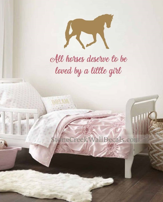 All Horses Deserve to be Loved Little Girl Bedroom Wall Stickers Horse Decals