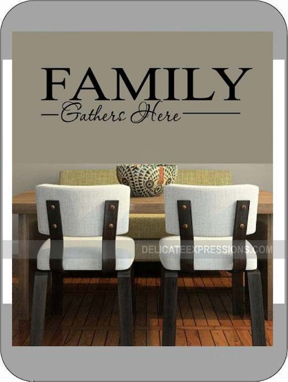 Family Gathers Here Wall Decal Kitchen Wall Decal Dining Room | Etsy