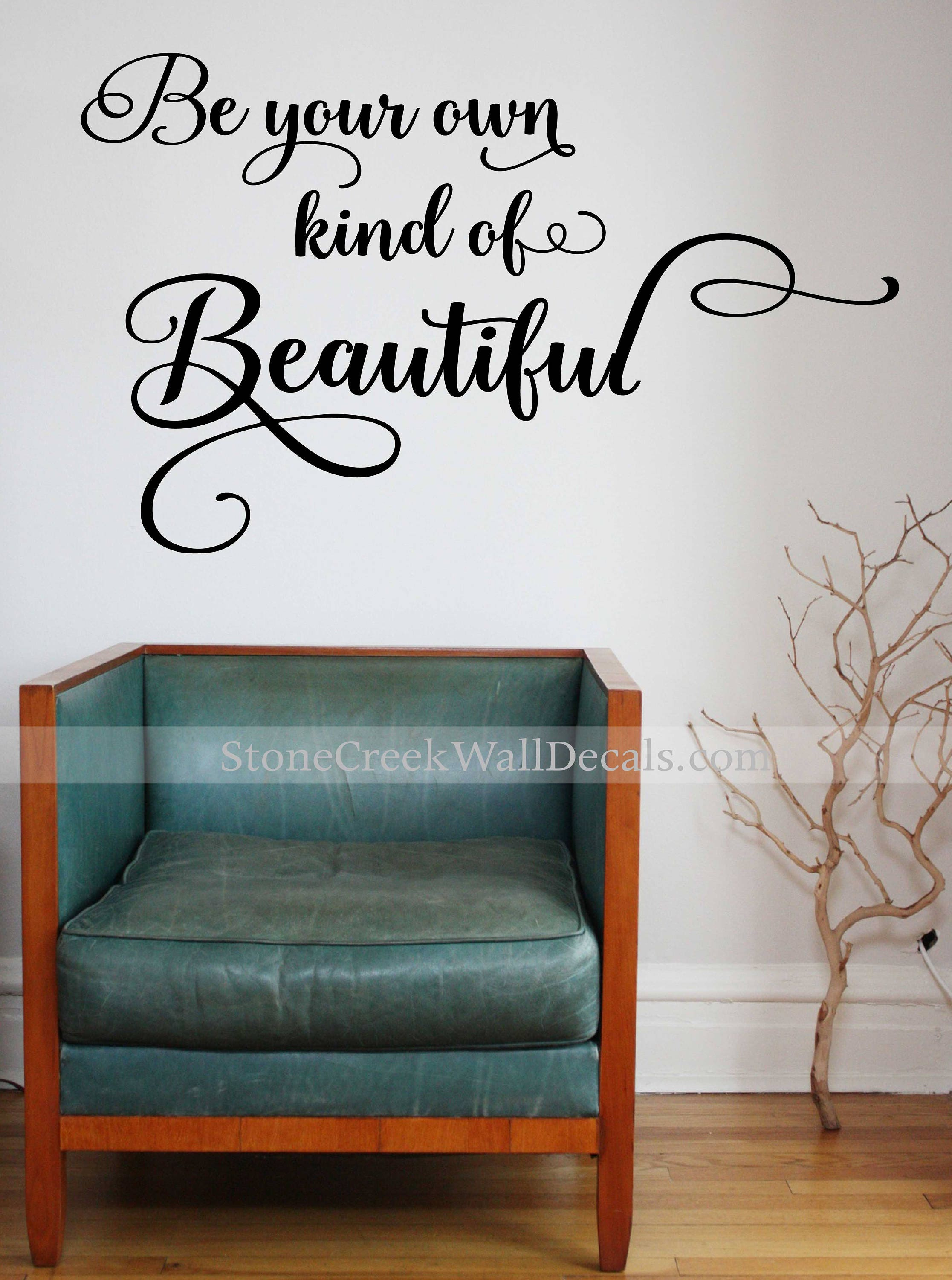 Be Your Own Kind of Beautiful Wall Decal Beautiful Wall Decal Inspirational Quote Girl Teen Wall Decal Bathroom Wall Decal Vinyl Wall Decal & Be Your Own Kind of Beautiful Wall Decal Beautiful Wall Decal ...