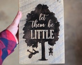 10x7 Reclaimed Barn Wood Sign Let Them Be Little | Children Playing Tree Tire Swing | Baby Nursery Girl or Boy Room | Wall Art Wooden Sign