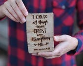 Barn Wood Magnet OR Mini Sign - Philippians 4:13 Through Christ Who Strengthens Me - Heavy Duty Magnet OR Small Wood Sign Laser Engraved