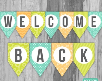 Welcome Back First Day of School Banner Printable Instant Download