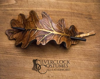LEATHER OAK LEAF barrette leaves hairpin carved hair clip beautiful hairstyle for long hair natural woodland forest elf larp costume