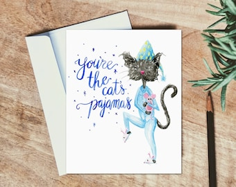 You're the Cat's Pajamas - Friendship Card - Valentines - Galentines