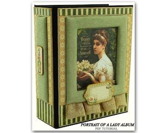 Portrait Of A Lady Mini Album  PDF Tutorial, Scrapbook PDF Tutorial, Scrapbook Album PDF Tutorial, Scrapbook Album Tutorial