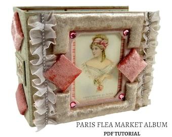Paris Flea Market Mini Album  PDF Tutorial, Scrapbook PDF Tutorial, Scrapbook Album PDF Tutorial, Scrapbook Tutorial, How to Pattern