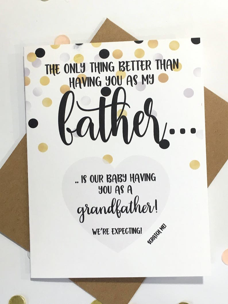 Pregnancy Reveal to Father Scratch Off Card Grandpa CONFETTI Pregnancy Announcement only thing better than having you as a dad
