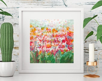 Isaiah 40:8 Bible Verse Floral Square Print