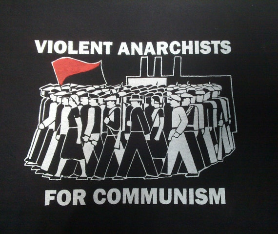 Violent Anarchists For Communism t-shirt   Etsy f3fea2390c