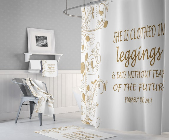 White and Gold Shower Curtain   Chic Bathroom Decor   Funny Saying   She is Clothed In Leggings