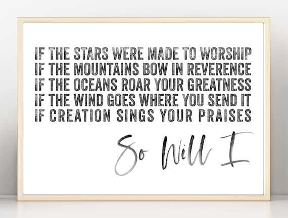 Wall Art Print Poster So Will I Hillsong Worship Song Lyrics Watercolor  Script Distressed Font Neutral Large Format