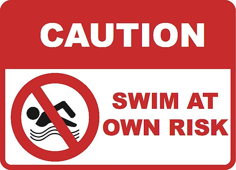 Caution Swim At Own Risk Swimming Pool Home Decor Hard Outdoor | Etsy