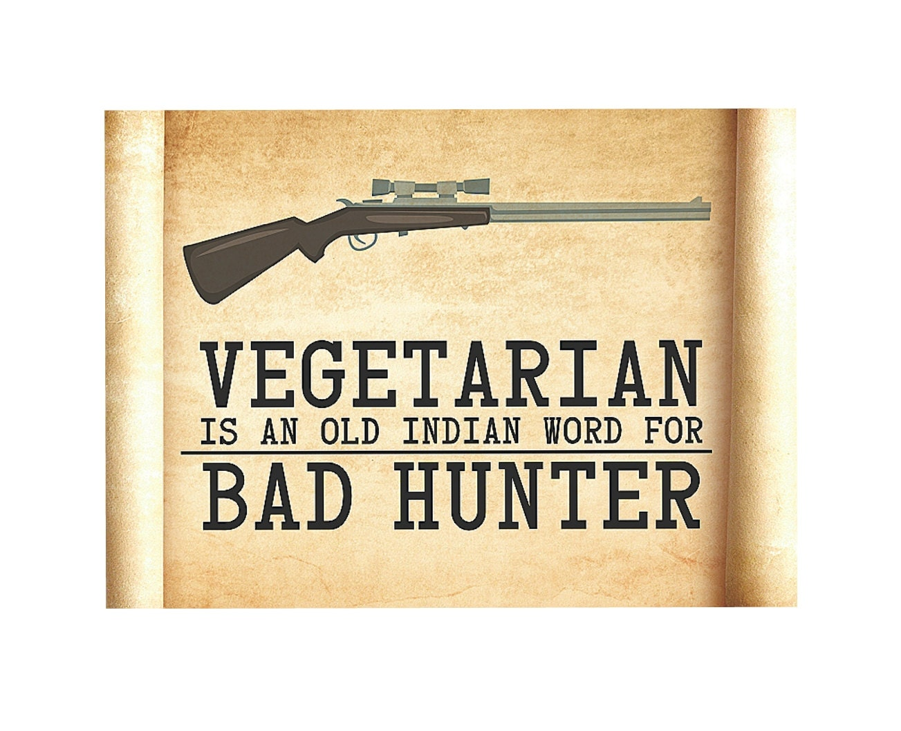 Funny Hunting Sign Vegetarian is an Old Indian Word for Bad | Etsy
