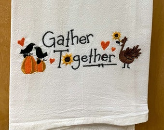 Gather Together Embroidered Flour Sack Dish Towel, Made in USA