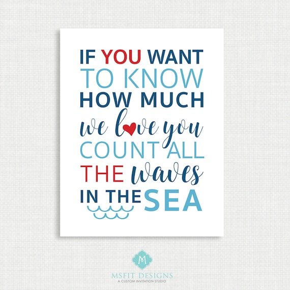 If you want to know how much we love you count all the waves in the sea Print, Nautical Nursery Decor, Instant Download 11x14