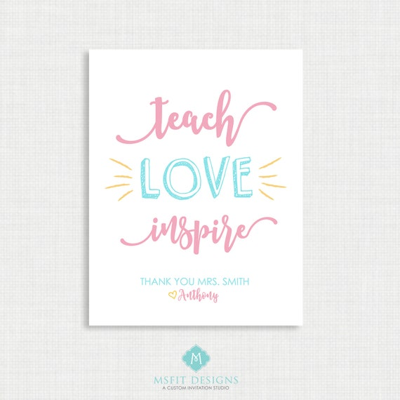 Teacher Gift - Teach, Love, Inspire - Classroom Print - Digital File 8x10