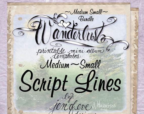 Wanderlust~SCRIPT LINES & Plain~Medium Small~ Bundle~Printable Mini album Templates