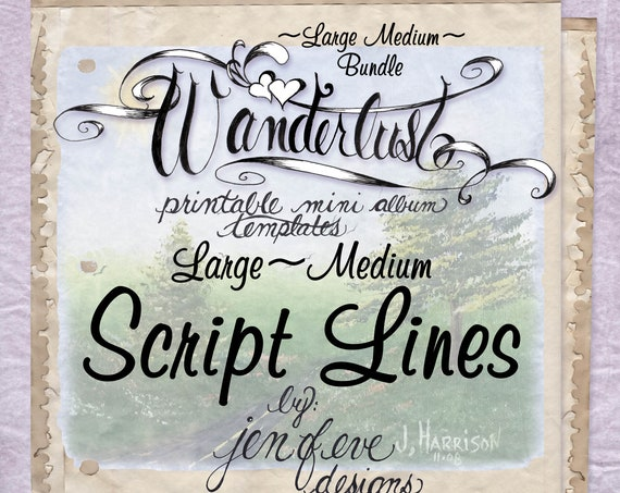 Wanderlust~SCRIPT LINES & Plain~Large Medium Bundle~Printable Mini album Templates