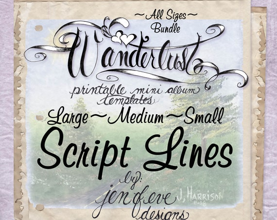 Wanderlust~Script Lines & Plain~ALL SIZES Bundle~Printable Mini album Templates