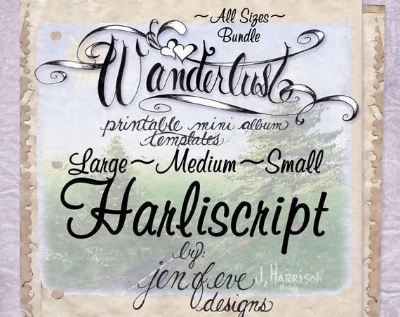 Wanderlust~HARLISCRIPT & Plain~ALL SIZES Bundle~Printable Mini album Templates