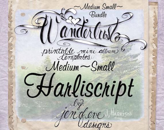 Wanderlust~HARLISCRIPT & Plain~Medium Small~ Bundle~Printable Mini album Templates