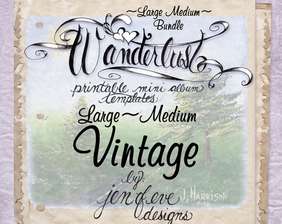 Wanderlust~VINTAGE & Plain~Large Medium Bundle~Printable Mini album Templates