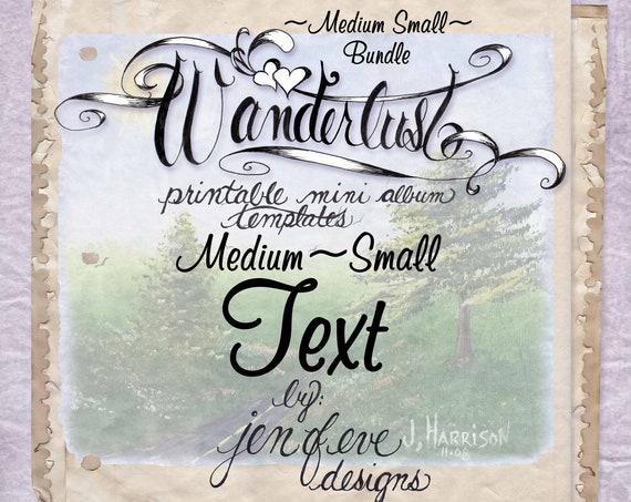 Wanderlust~TEXT & Plain~Medium Small~ Bundle~Printable Mini album Templates