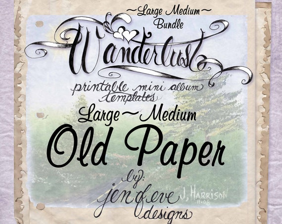 Wanderlust~OLD PAPER & Plain~Large Medium Bundle~Printable Mini album Templates