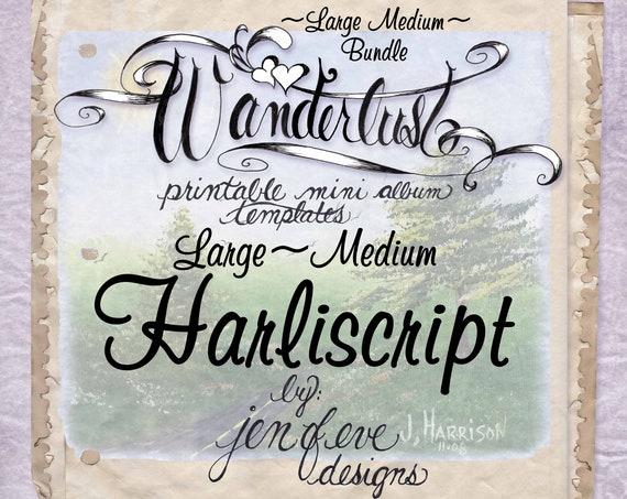 Wanderlust~HARLISCRIPT & Plain~Large Medium Bundle~Printable Mini album Templates