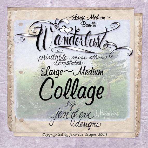 Wanderlust~COLLAGE & Plain~Large Medium Bundle~Printable Mini album Templates