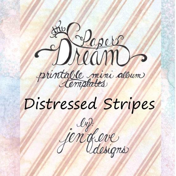 The Paper Dream Printable Mini Album Templates in Distressed Stripes and Plain