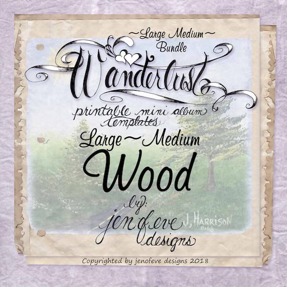 Wanderlust~WOOD & Plain~Large Medium Bundle~Printable Mini album Templates