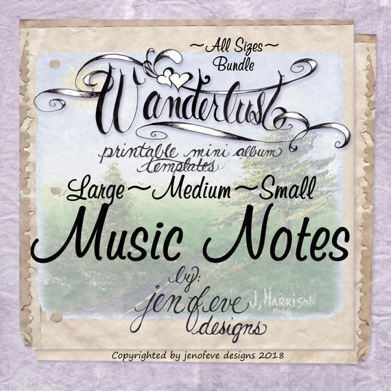 Wanderlust~MUSIC NOTES & Plain~ALL Sizes Bundle~Printable Mini album Templates