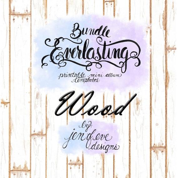 Everlasting & Mini Everlasting Printable Mini album Template Bundle in Wood and PLAIN