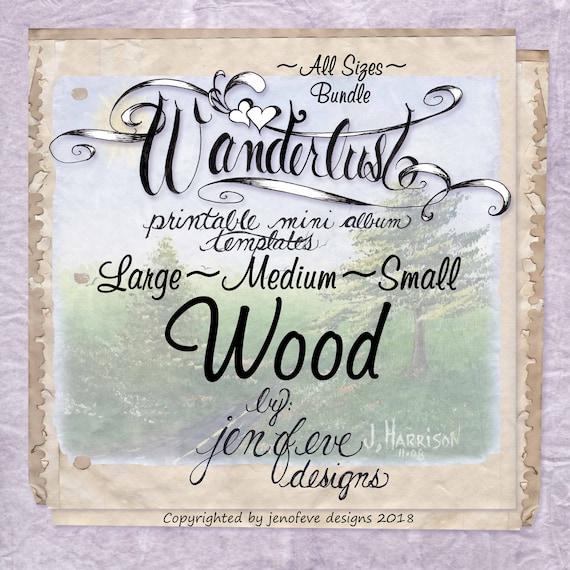 Wanderlust~WOOD & Plain~ALL SIZES Bundle~Printable Mini album Templates