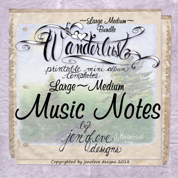 Wanderlust~MUSIC NOTES & Plain~Large Medium Bundle~Printable Mini album Templates