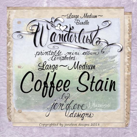 Wanderlust~COFFEE STAIN & Plain~Large Medium Bundle~Printable Mini album Templates