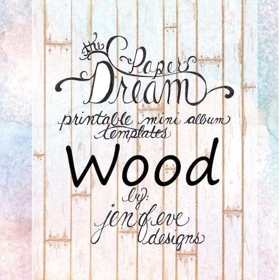 The Paper Dream Printable Mini Album Templates in Wood and Plain