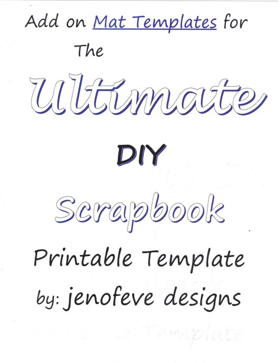 The Ultimate DIY Scrapbook Printable Templates  Add On Mats